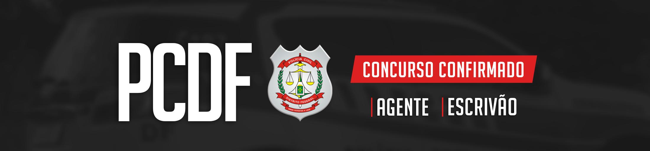PCDF_-_CONCURSO_CONFIRMADO