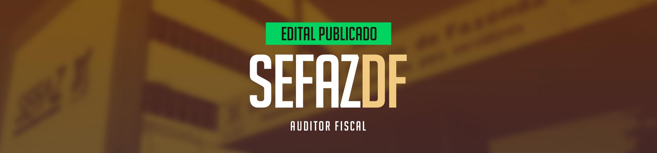 BANNER-SITE-SEFAZ-DF-EDITAL-PUBLICADO-PRESENCIAL