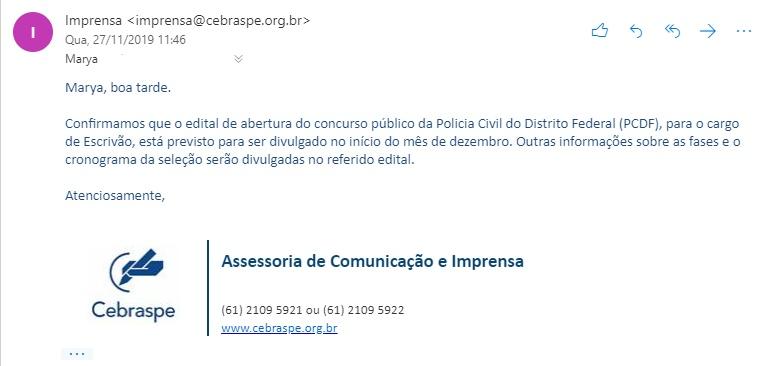 E-mail enviado pela assessoria de imprensa do Cebraspe confirmando que o edital para o concurso da PCDF será publicado no início de dezembro